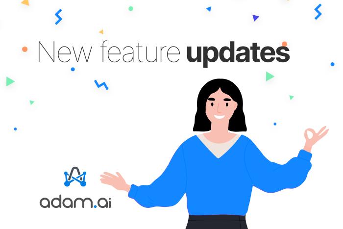 adam.ai feature updates release