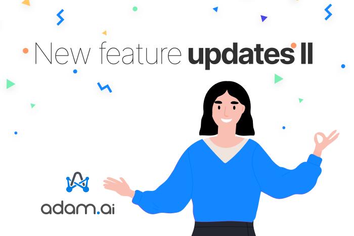 July feature update - adam.ai